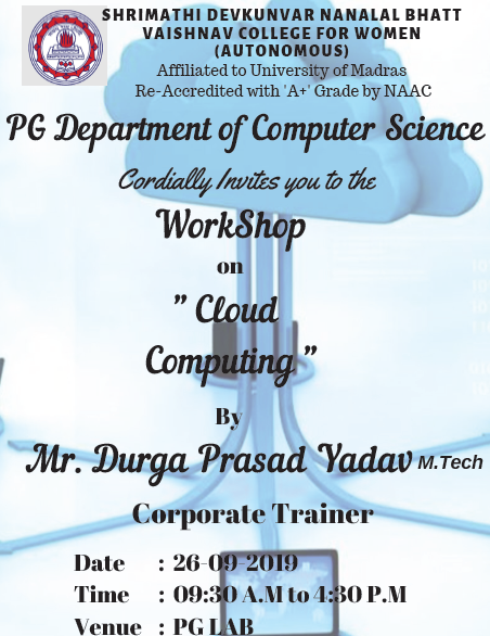 Workshop on Cloud Computing  by PG Dept. of Computer Science on 26.9.19
